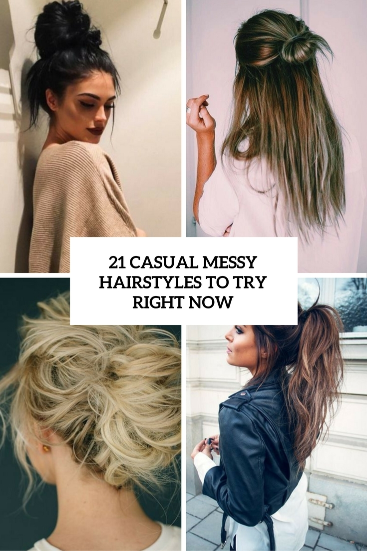 Casual Messy Hairstyles