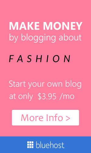 Start a fashion blog today.