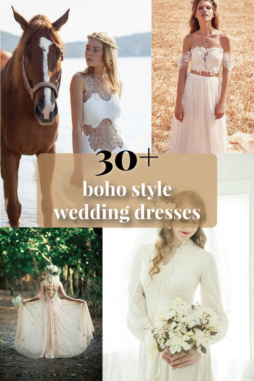 30+ Unique Boho Wedding Dresses for 2018/2019